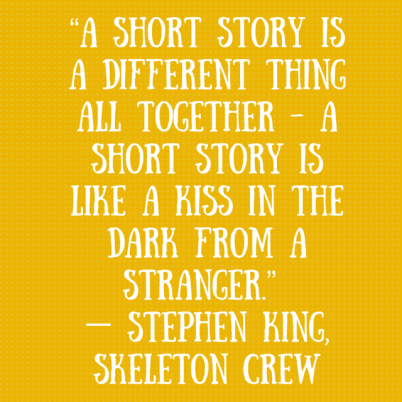 """""""A short story is a different thing all"""