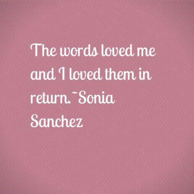 The words loved me and I loved them in