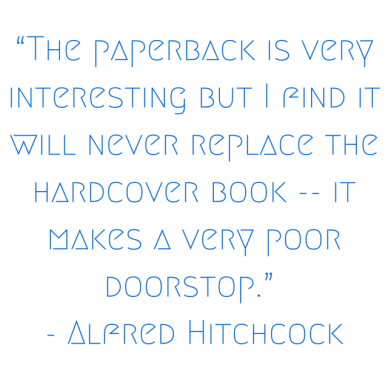 """""""The paperback is very interesting but I"""
