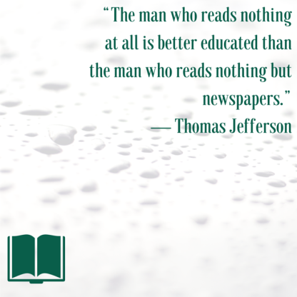 """""""The man who reads nothing at all is"""
