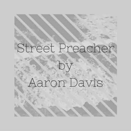 street-preacher-by-aaron-davis-1